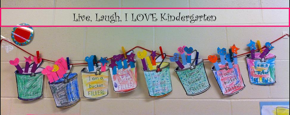 Live, Laugh, I LOVE Kindergarten: Have You Filled A Bucket ...