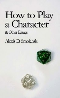 How to Play a Character & Other Essays