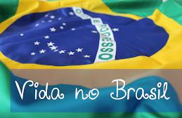 Quando morávamos no Brasil