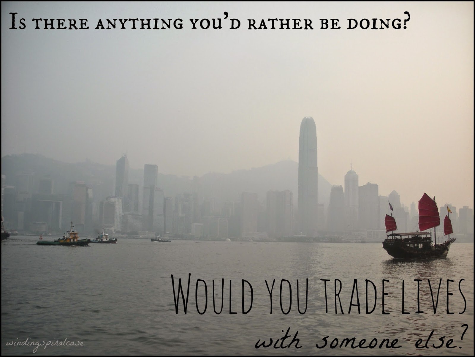 would you trade lives with someone else