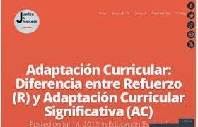 http://justificaturespuesta.com/adaptacion-curricular-diferencia-entre-refuerzo-r-y-adaptacion-curricular-significativa-ac/