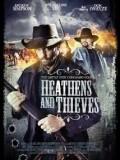 Kẻ Ngoại Đạo Và Tên Trộm - Heathens and Thieves (2012)