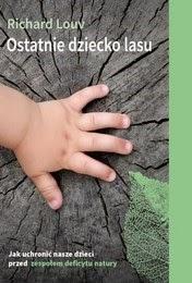 http://lubimyczytac.pl/ksiazka/223891/ostatnie-dziecko-lasu
