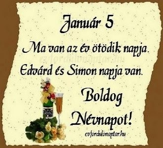 Január 5 - Simon, Edvárd névnap