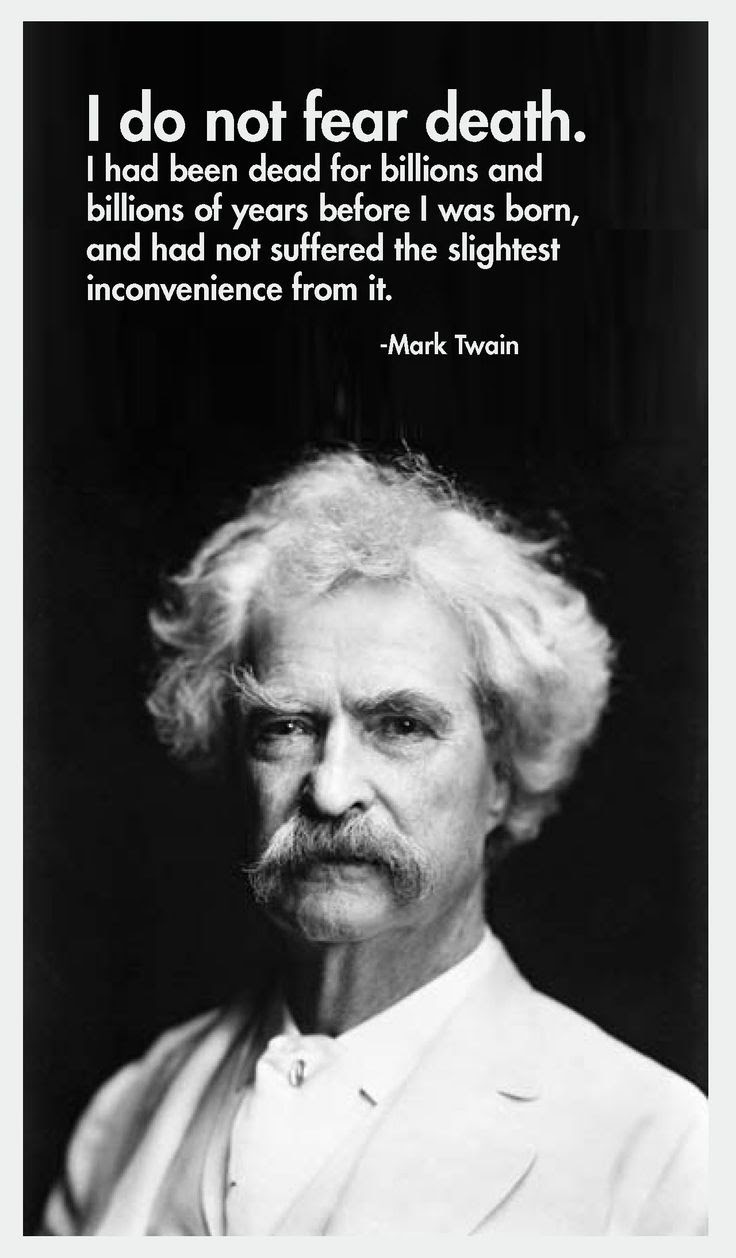 Mark Twain Do Not Fear Death Quote Picture