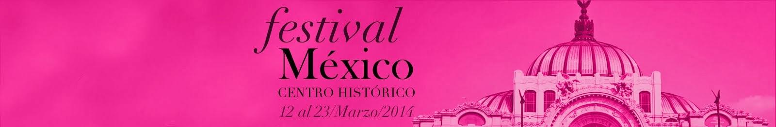 Festival Centro Histórico México