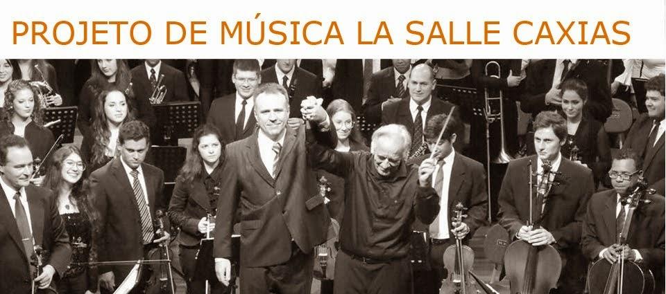 PROJETO DE MÚSICA LA SALLE CAXIAS