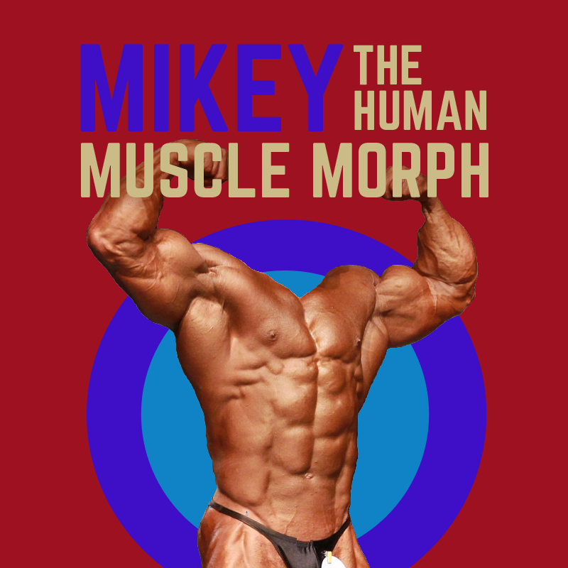 MUSCLE FICTION STORY: MIKEY THE HUMAN MUSCLE MORPH