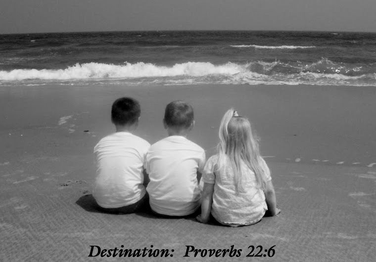 Destination: Proverbs 22:6