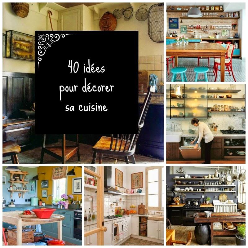 Home garden 40 id es pour d corer sa cuisine for Decorer ma cuisine