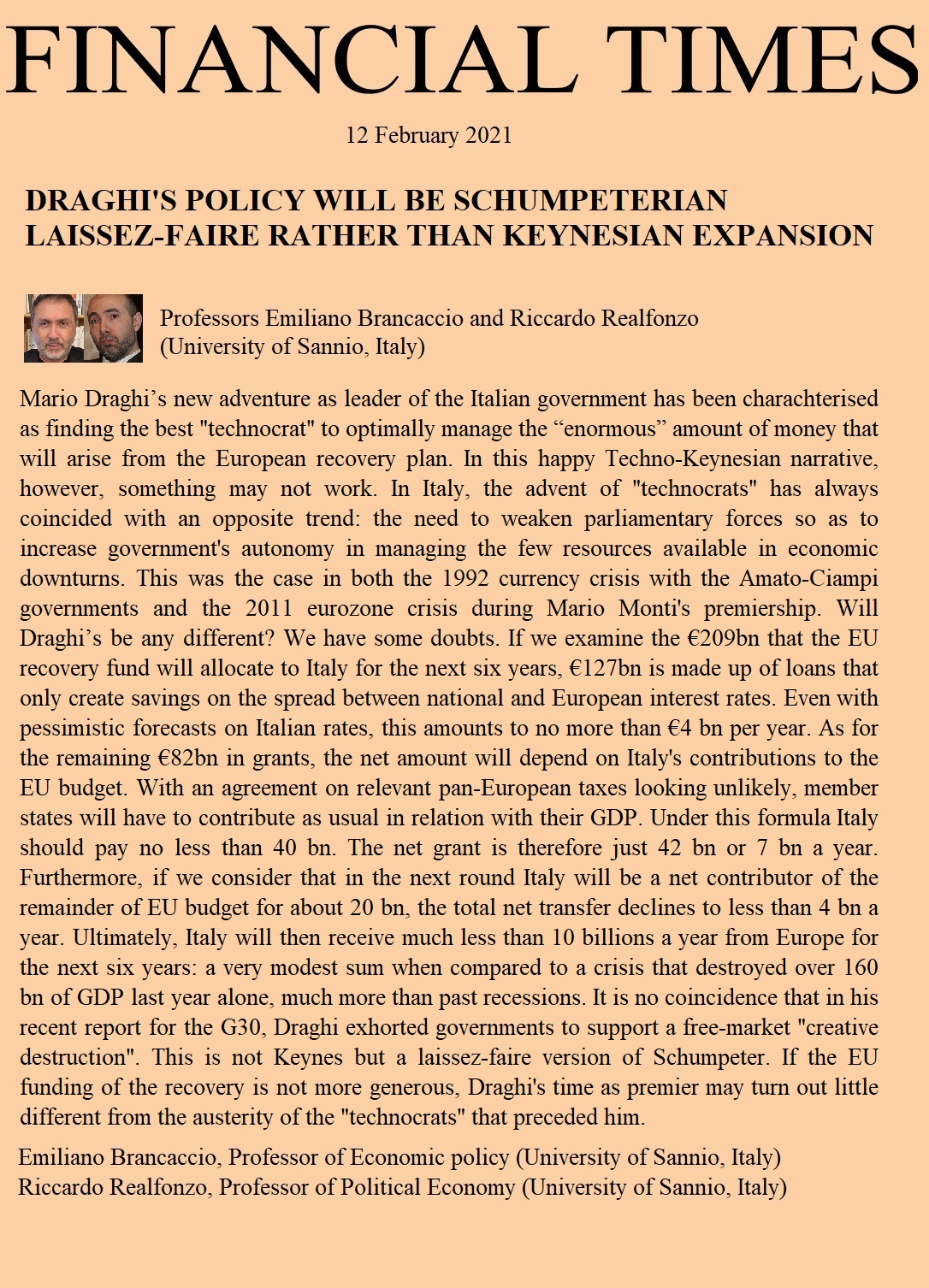 DRAGHI'S POLICY WILL BE SCHUMPETERIAN LAISSEZ-FAIRE RATHER THAN KEYNESIAN EXPANSION