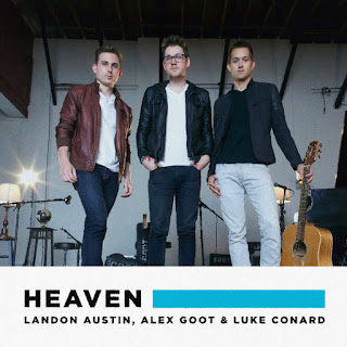 Landon Austin, Alex Goot & Luke Conard - Heaven on iTunes