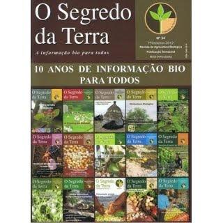 Revista o Segredo da Terra nº 34 - 10 anos de informação bio para todos