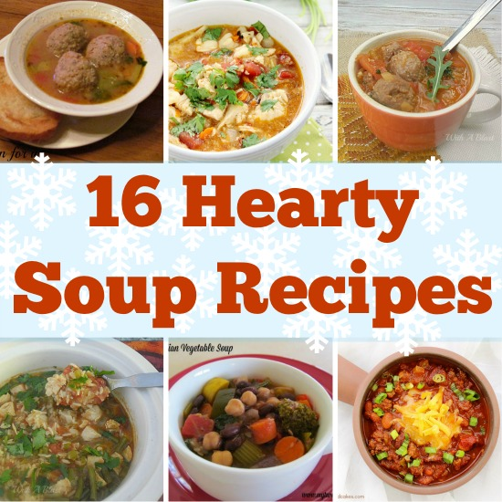 16 Hearty Soup Recipes