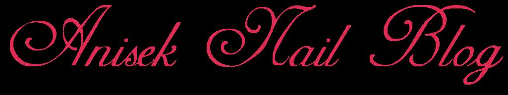 Anisek Nail Blog