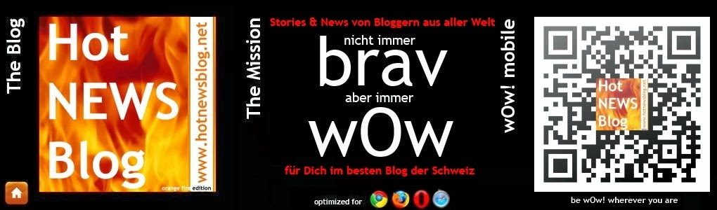Hot NEWS Blog | wOw!stories, News und Unglaubliches | TOP-Blog swiss made |