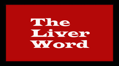The Liver Word