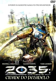 2035 – A Cidade do Pesadelo Dublado