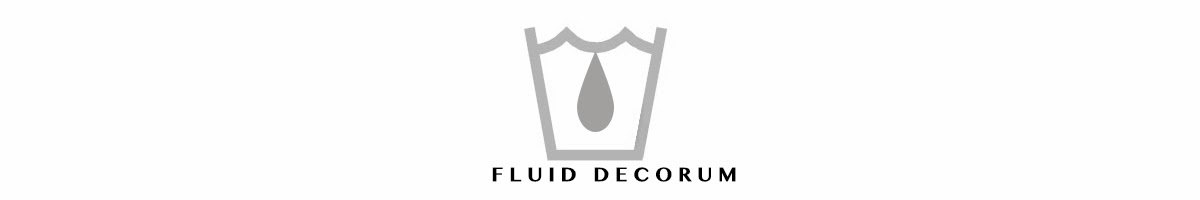 FLUID DECORUM