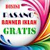 Pasang Iklan Baris & Banner Gratis