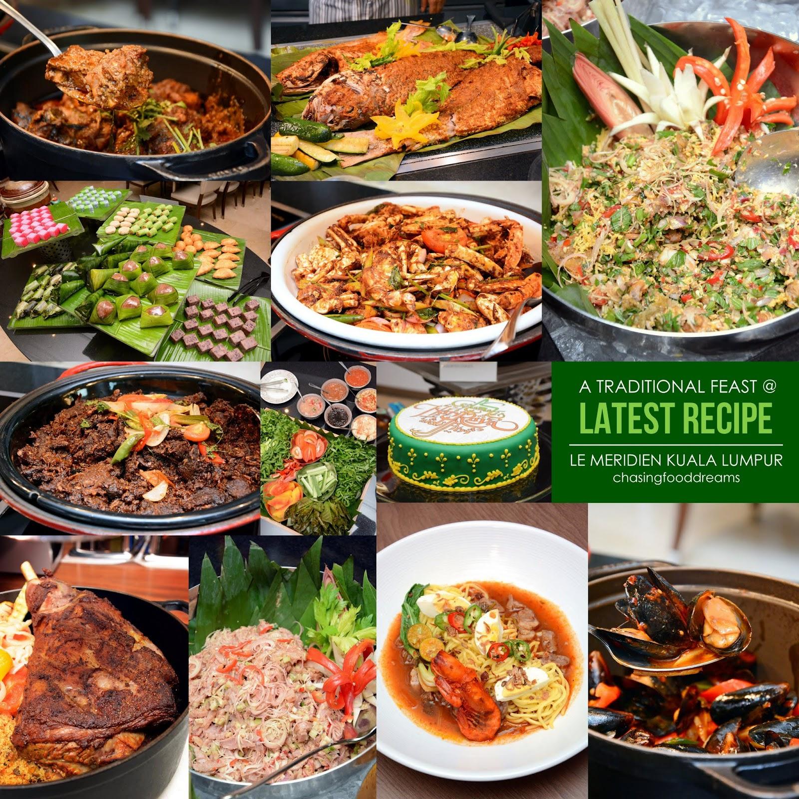 CHASING FOOD DREAMS: Buka Puasa @ Latest Recipe, Le ...