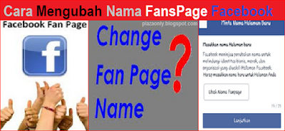 Cara Mengubah Nama FansPage Facebook