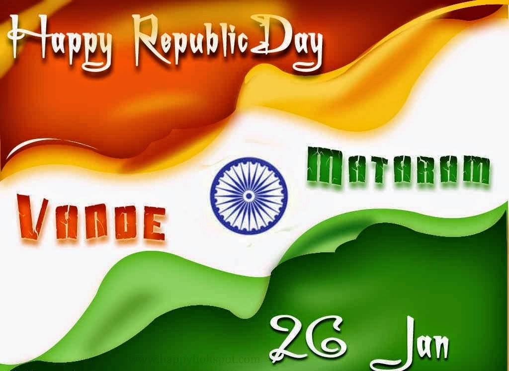 happy republic day 2015, happy republic day, happy republic day Wishes,
