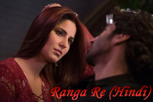 Ranga Re (Hindi)