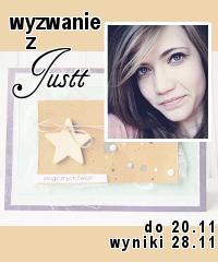 http://blogscrapandme.blogspot.com/2013/11/wyzwanie-8-wyzwanie-justt.html