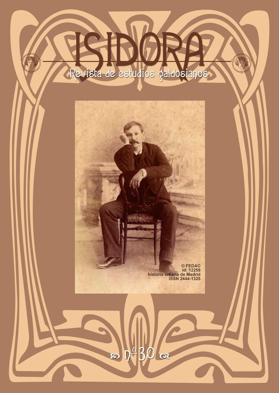 El número 30 de Isidora Revista de Estudios Galdosianos