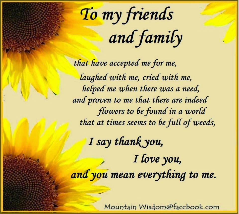 Love You Thank You Quotes To My Friends And Family That Have Accepted Me For Me Laughed