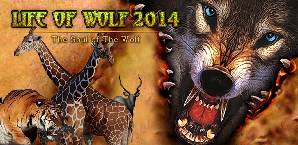 Life Of Wolf 2014 v1.1 MOD APK