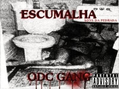 ODC Gang, Allen Halloween, Escumalha, Sons da Pedrada