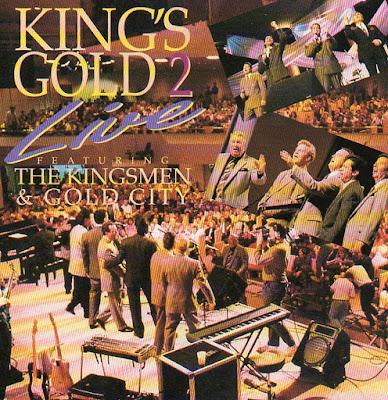 The Kingsmen Quartet & Gold City-Kings Gold 2-