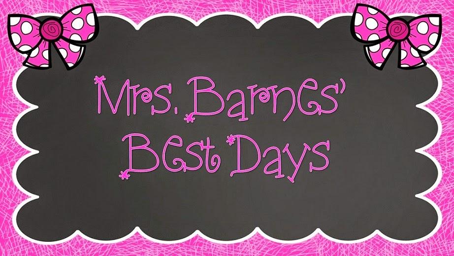 Mrs. Barnes' Best Days