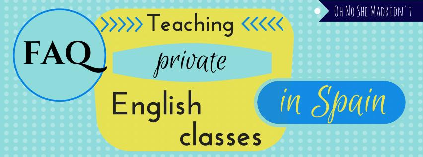FAQ Teaching Private English Classes in Spain