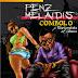 #GJMUSIC:  Penz(@penz_melaidis) - COMBOLO Ft. Black Matata