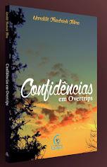 """""""Confidências em Overtrips"""""""