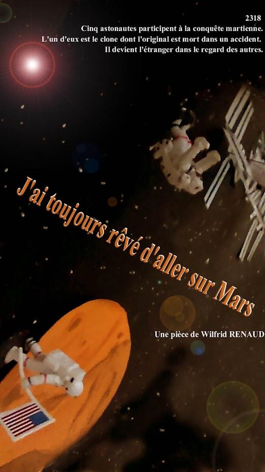 J'AI TOUJOURS REVE D'ALLER SUR MARS