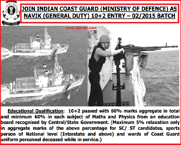 Joinindiancoastguard.gov.in | Coast Guard Navik (General Duty-GD) 10+2 Entry-2/2015 Batch Advertisement February 2015