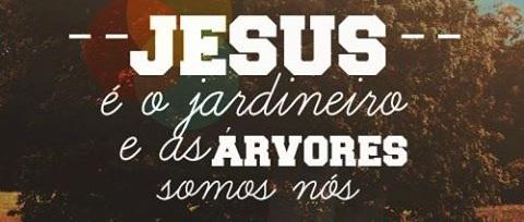JESUS+%C3%89+O+JARDINEIRO.jpg