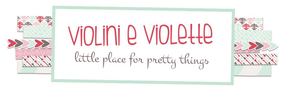 Violini e Violette