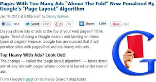 "Excellent article Pages With Too Many Ads ""Above The Fold"" Now Penalized By Google Page Layout Algorithm"