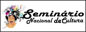 I SEMINÁRIO NACIONAL DE CULTURA