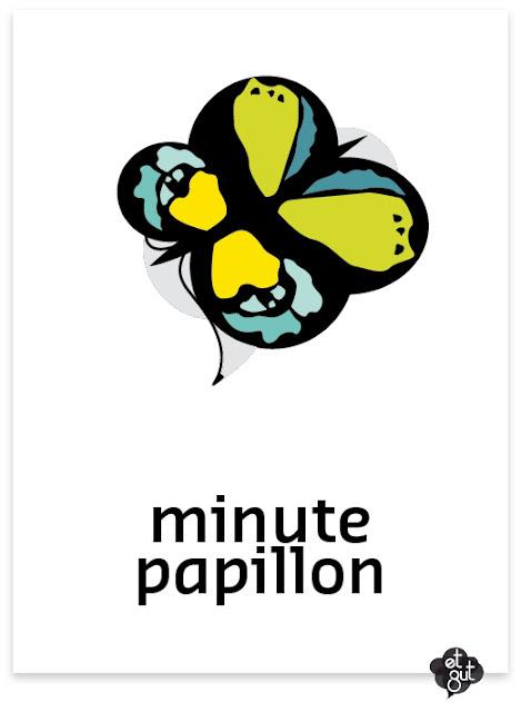 et zut... minute papillon