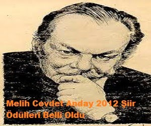 Melih Cevdet Anday 2012 Şiir Ödülleri Belli Oldu