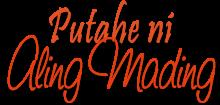 Putahe ni Aling Mading