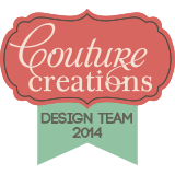Couture Creations Design Team 2014