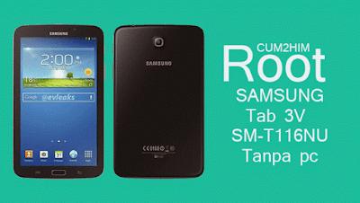 Cara Root Samsung Galaxy Tab 3V SM-T116NU Tanpa PC