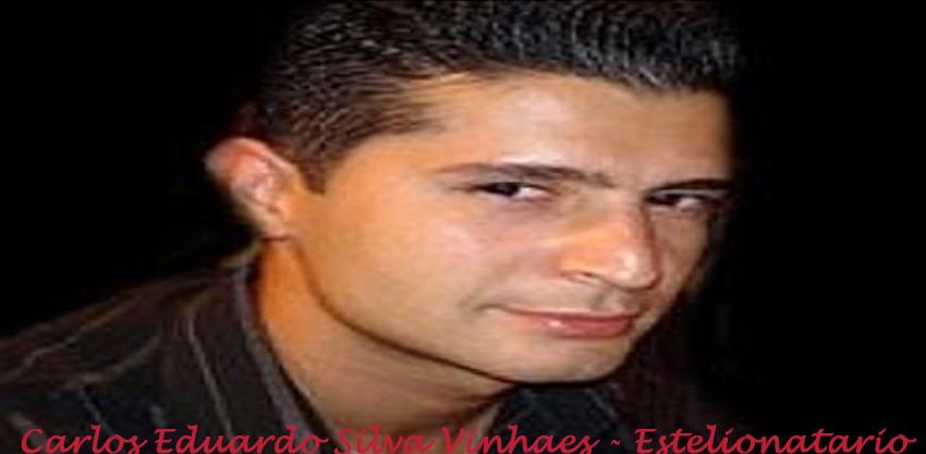 Carlos Eduardo Silva Vinhaes - Estelionatário